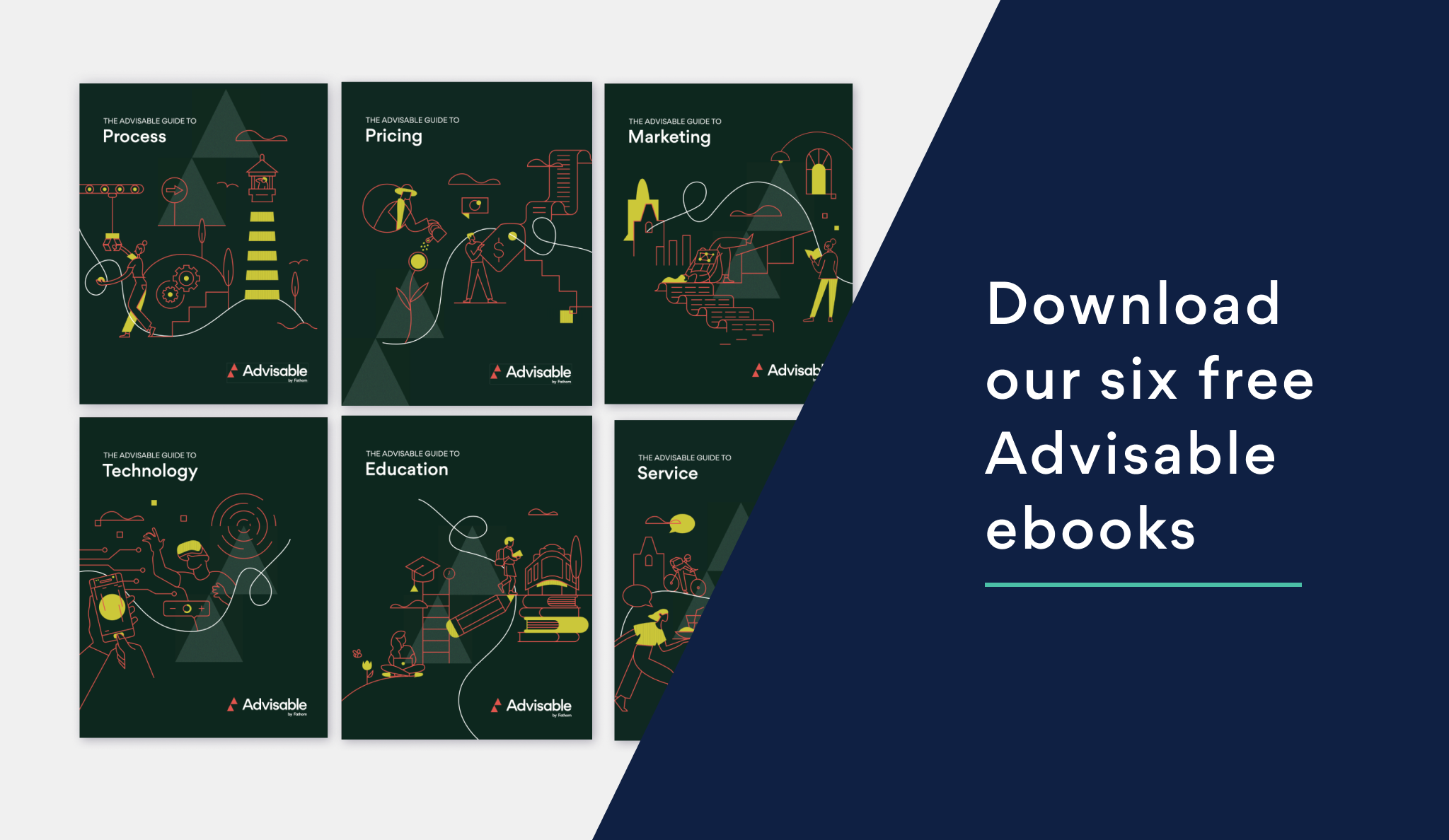Download our six free Advisable ebooks