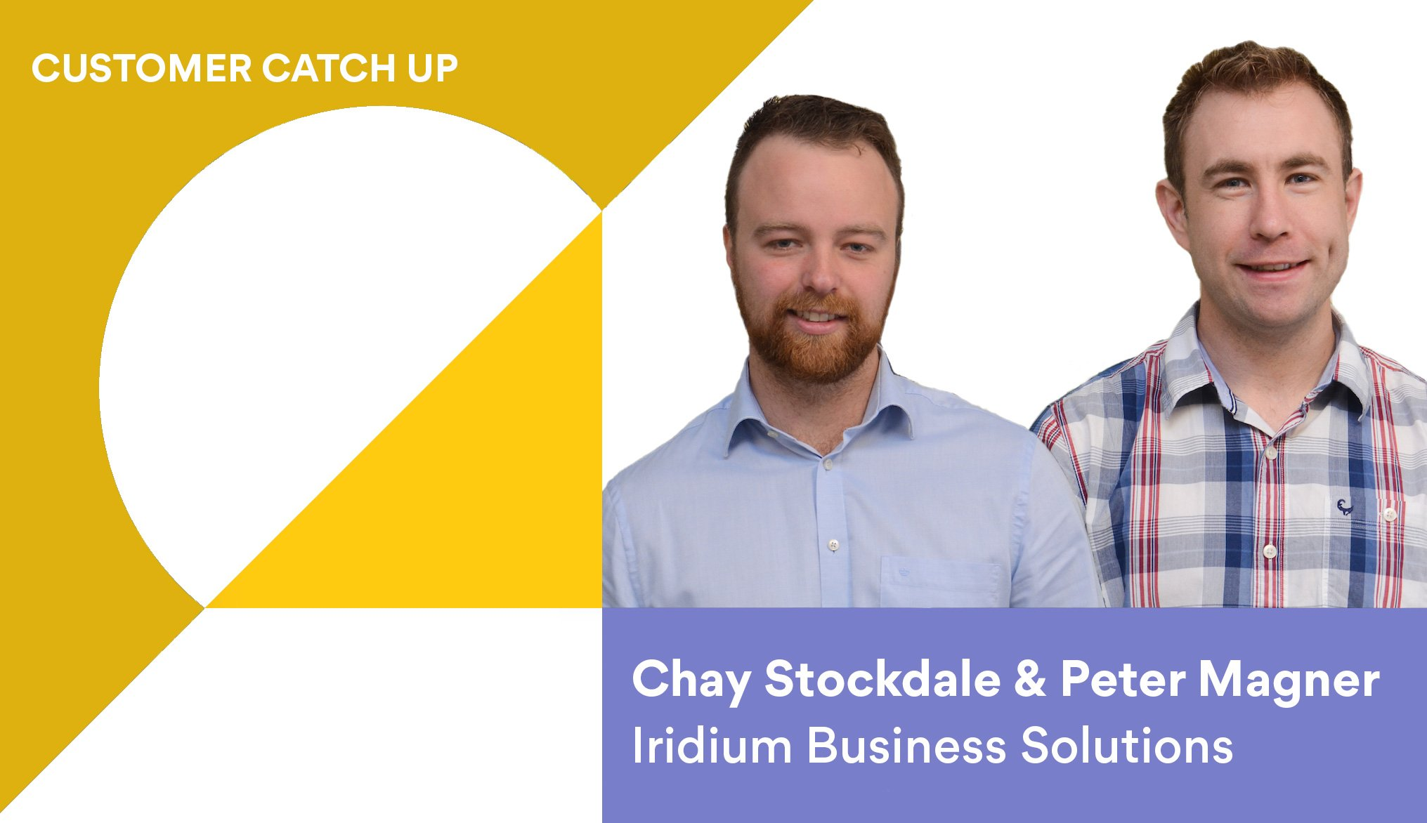 Chay Stockdale & Peter Magner Iridium Business Solutions