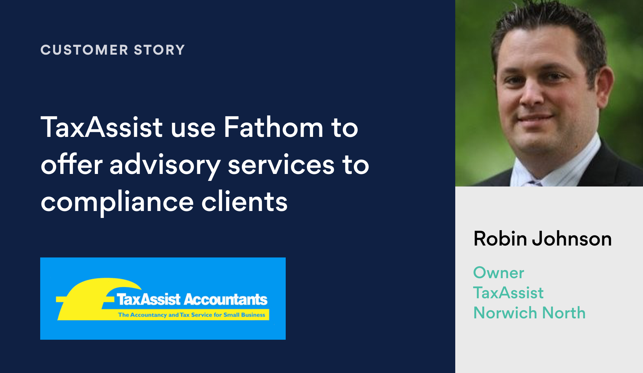 Tax Assist use Fathom to offer advisory services to compliance clients